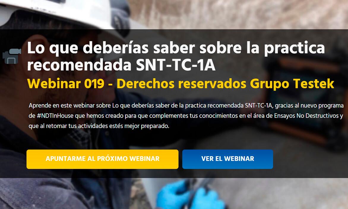 Lo que deberias saber de SNT-TC-1A-Webinar-Grupo-Testek-NDTInHouse