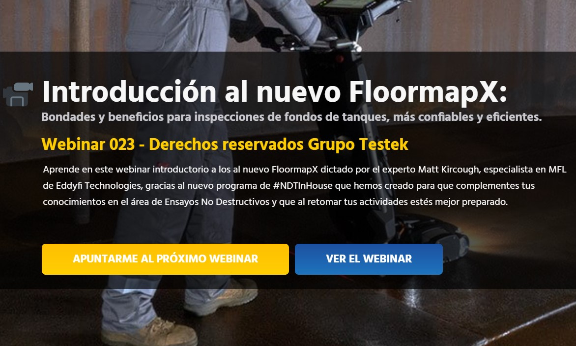 Webinar 23 - Introducción-al-FloormapX-Eddyfi-Technologies-Webinar-Grupo-Testek